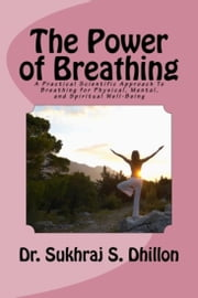 The Power of Breathing ebook by Dr. Sukhraj Dhillon