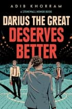 Darius the Great Deserves Better ebook by