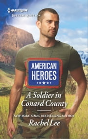 A Soldier in Conard County ebook by Rachel Lee