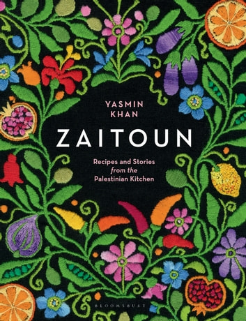 Zaitoun - Recipes and Stories from the Palestinian Kitchen ebook by Yasmin Khan