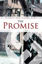 The Promise ebook by Eliezer Nussbaum
