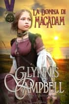 La Donna di MacAdam ebook by Glynnis Campbell