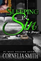 Sleeping in Sin ebook by Cornelia Smith