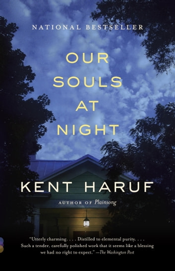 Our Souls at Night - A novel ebook by Kent Haruf