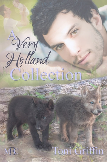 A Very Holland Collection ebook by Toni Griffin