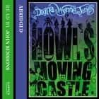 Howl's Moving Castle Áudiolivro by Diana Wynne Jones, John Sessions