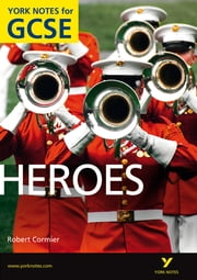 Heroes: York Notes for GCSE ebook by Marian Slee,Geoff Brookes