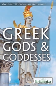 Greek Gods & Goddesses ebook by Britannica Educational Publishing,Michael Taft and Nicholas Croce