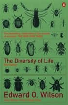 The Diversity of Life ebook by Edward O. Wilson