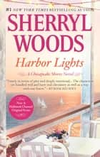 Harbour Lights ebook by Sherryl Woods