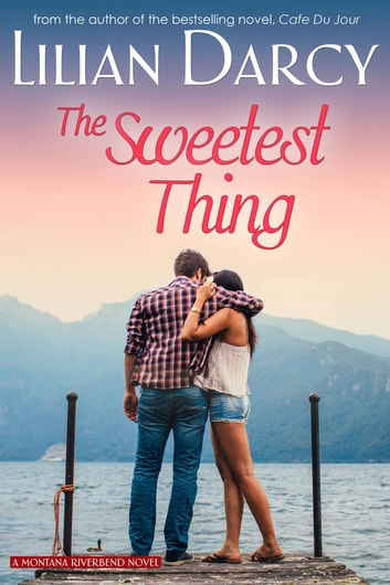 The Sweetest Thing ebook by Lilian Darcy