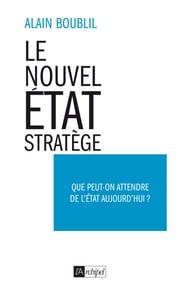 Le nouvel Etat-Stratège ebook by Alain Boublil
