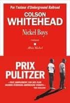 Nickel Boys ebook by Colson Whitehead, Charles Recoursé