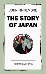 The Story of Japan ebook by John Finnemore