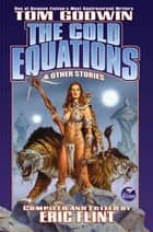 The Cold Equations ebook by Tom Godwin, Eric Flint
