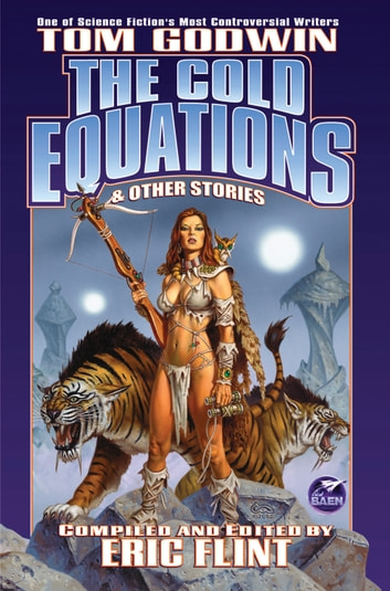 The Cold Equations ebook by Tom Godwin