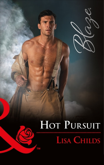 Hot Pursuit (Mills & Boon Blaze) (Hotshot Heroes, Book 4) ebook by Lisa Childs