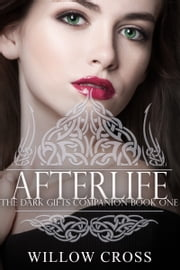 Afterlife ebook by Willow Cross