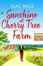 Sunshine at Cherry Tree Farm ebook by
