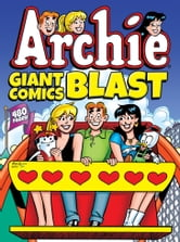 Archie Giant Comics Blast ebook by Archie Superstars