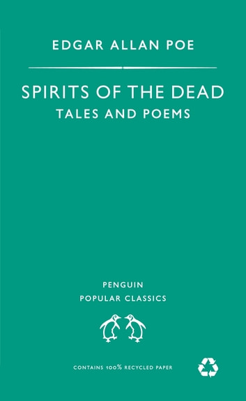 Spirits of the Dead - Tales and Poems ebook by Edgar Allan Poe