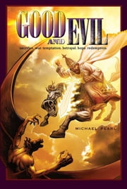 Good and Evil Color ebook by Michael Pearl