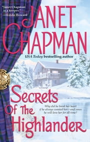 Secrets of the Highlander ebook by Janet Chapman