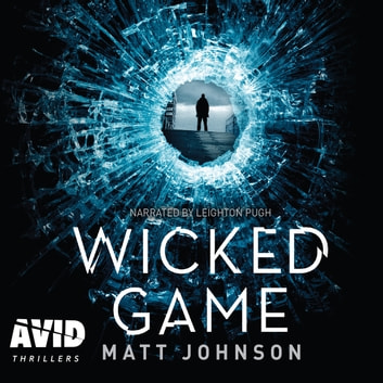 Wicked Game audiobook by Matt Johnson