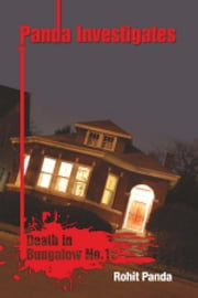 Panda Investigates - Death in Bungalow No.16 ebook by Rohit Panda