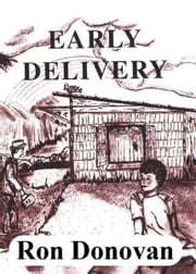 Early Delivery: Cape Breton Style ebook by Ron Donovan