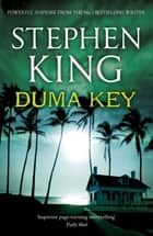 Duma Key ebook by Stephen King