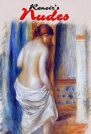 Renoir's Nudes - 43 Paintings ebook by Daniel Coenn