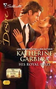 His Royal Prize ebook by Katherine Garbera