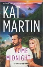 Come Midnight ebook by Kat Martin