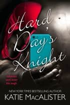 Hard Day's Knight ebook by