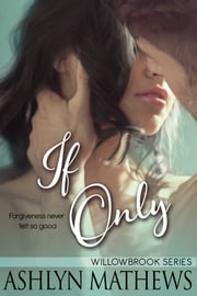 If Only ebook by Ashlyn Mathews