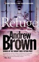 Refuge ebook by Andrew Brown