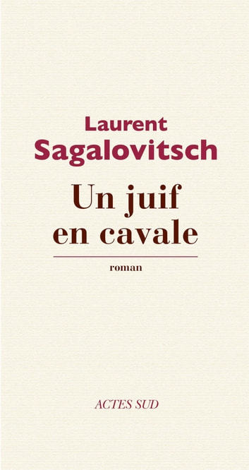 Un juif en cavale ebook by Laurent Sagalovitsch