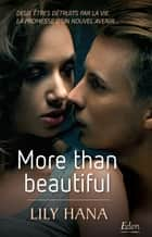 More than beautiful eBook by Lily Hana