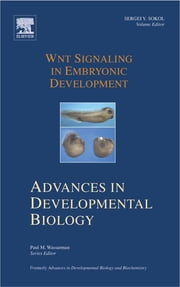 Wnt Signaling in Embryonic Development ebook by Sergei Sokol