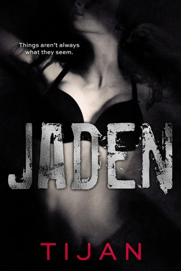 Jaden - Jaded Series, #3 ebook by Tijan