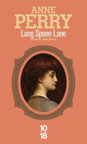 Long Spoon Lane ebook by Paul BENITA, Anne PERRY
