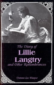 The Diary of Lillie Langtry ebook by Donna Lee Harper