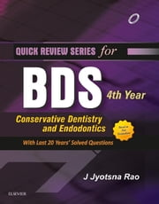 QRS for BDS 4th Year - Conservative Dentistry & Endodontics ebook by Jyotsna Rao