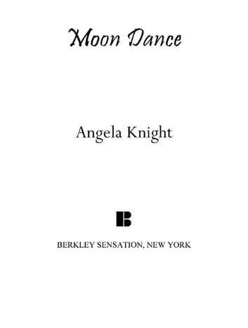 Moon Dance - A Mageverse Novella A Penguin eSpecial from Berkley Sensation ebook by Angela Knight