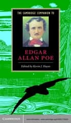 The Cambridge Companion to Edgar Allan Poe ebook by Kevin J. Hayes