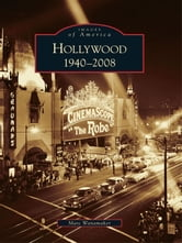 Hollywood: - 1940-2008 ebook by Marc Wanamaker