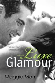 Luxe Glamour ebook by Maggie Marr