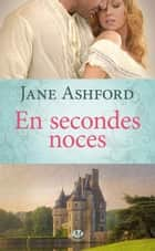En secondes noces ebook by Jane Ashford, Marie Perrier