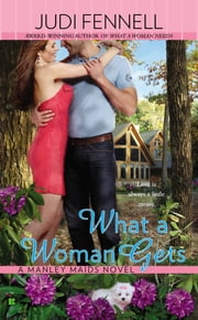 What a Woman Gets ebook by Judi Fennell